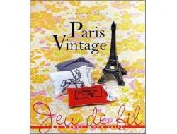 Paris Vintage par Hélène Le Berre - Le Temps apprivoisé