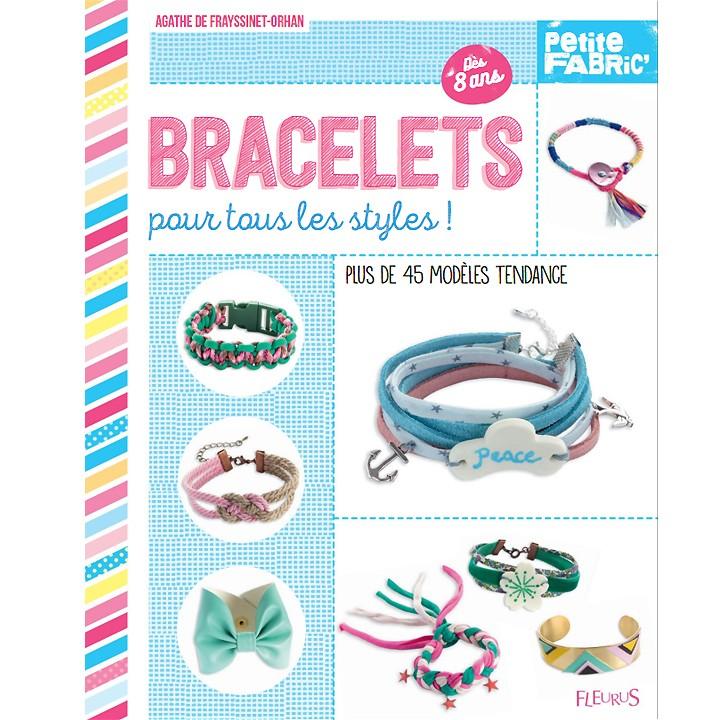Bracelets pour tous les styles - Agathe De Frayssinet-Orhan