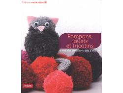 Pompons, jouets et tricotins - 38 idées