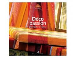 Déco passion pour toute la maison - Bela AZENHA - Dominique HERVE