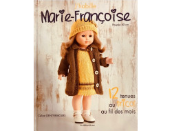 J'habille Marie-Françoise - 12 tenues au crochet au fil des mois