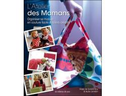 L'atelier des Mamans - Hope de Sandol-Roy & Aude Lamblin