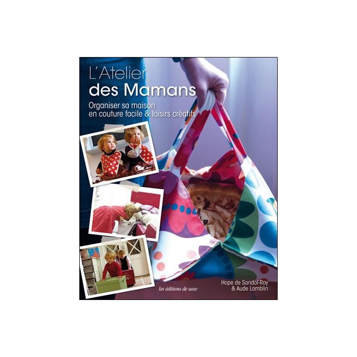 baff5914c73 L atelier des Mamans - Hope de Sandol-Roy   Aude Lamblin