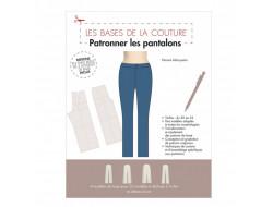 Les bases de la couture - Patronner les pantalons