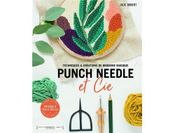 Punch Needle et Cie - Julie Robert