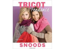 Le Tricot c'est tendance - Snoods