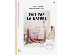 """Le petit livre de couture n°5 """" FAIT PAR LA NATURE """" - Rico Design"""