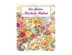 Les fleurs en broderie Ruban - Yukiko Ogura