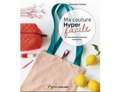 Ma couture Hyper facile Clémentine Collinet