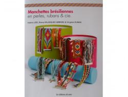 Manchettes brésiliennes en perles, rubans et cie
