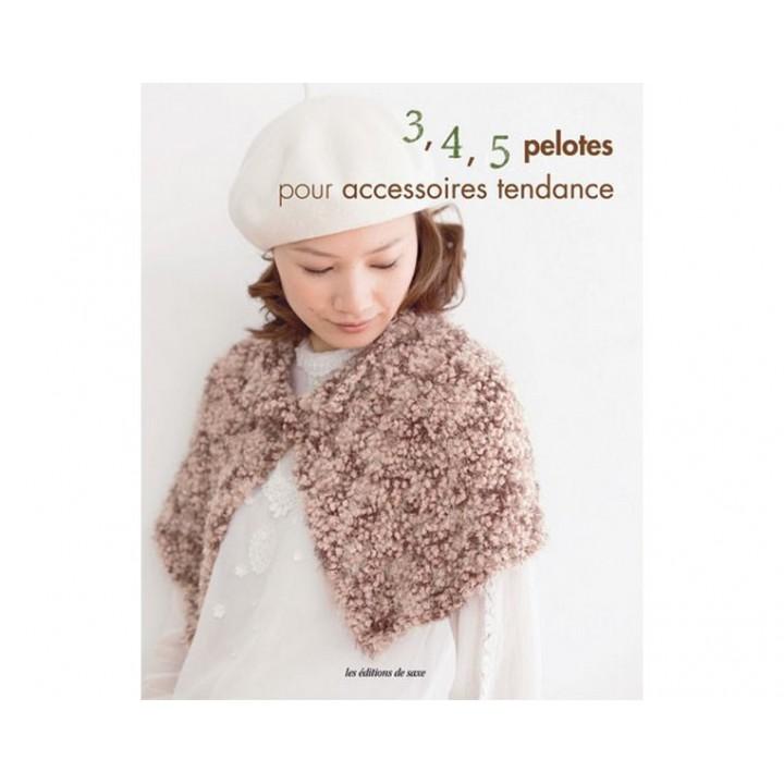 3, 4, 5 pelotes pour tricoter et crocheter