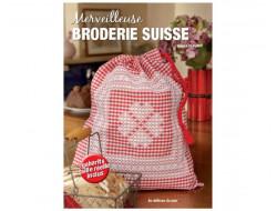 Merveilleuse Broderie Suisse Les éditions de Saxe