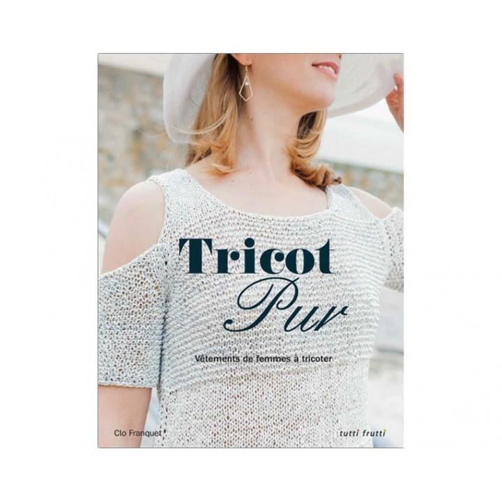 Livre tricot Pur Clo Franquet