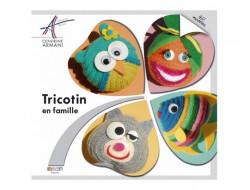Tricotin en famille - Cendrine Armani