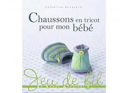 Chaussons en tricot pour mon bébé - Catherine Bouquerel