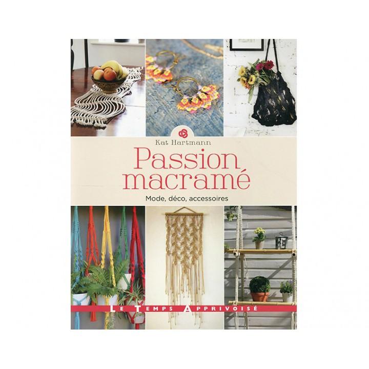 Passion macramé - Kat Hartmann