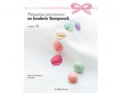 Pâtisseries parisiennes en broderie Stumpwork