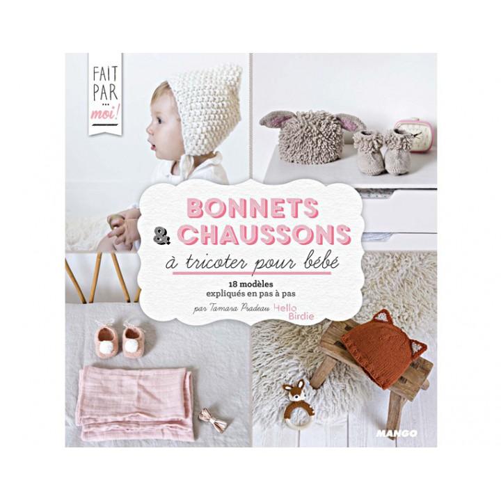 Bonnets & chaussons à tricoter pour bébé - Tamara Pradeau
