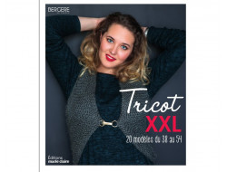 Tricot XXL 20 modèles du 38 au 54 - Bergère de France