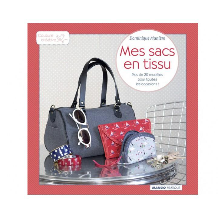 Mes sacs en tissu - Dominique Manière